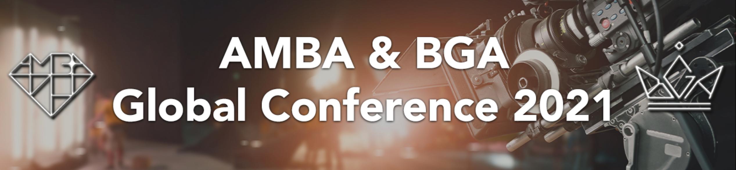 AMBA & BGA Global Conference 2021 | 10-12 May 2021
