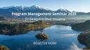 Catch the Early Bird Deadline for Program Management Seminar 2020