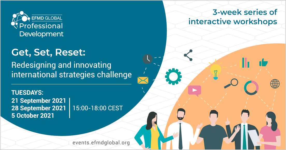 Get, Set, Reset: Redesigning and innovating international strategies challenge