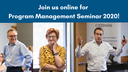 Join the online Program Management Seminar 2020