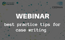 Join the webinar on case writing
