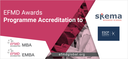 Two EQUIS accredited schools have their programmes EFMD accredited