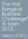Mai Bangkok Business Challenge® @ Sasin 2012