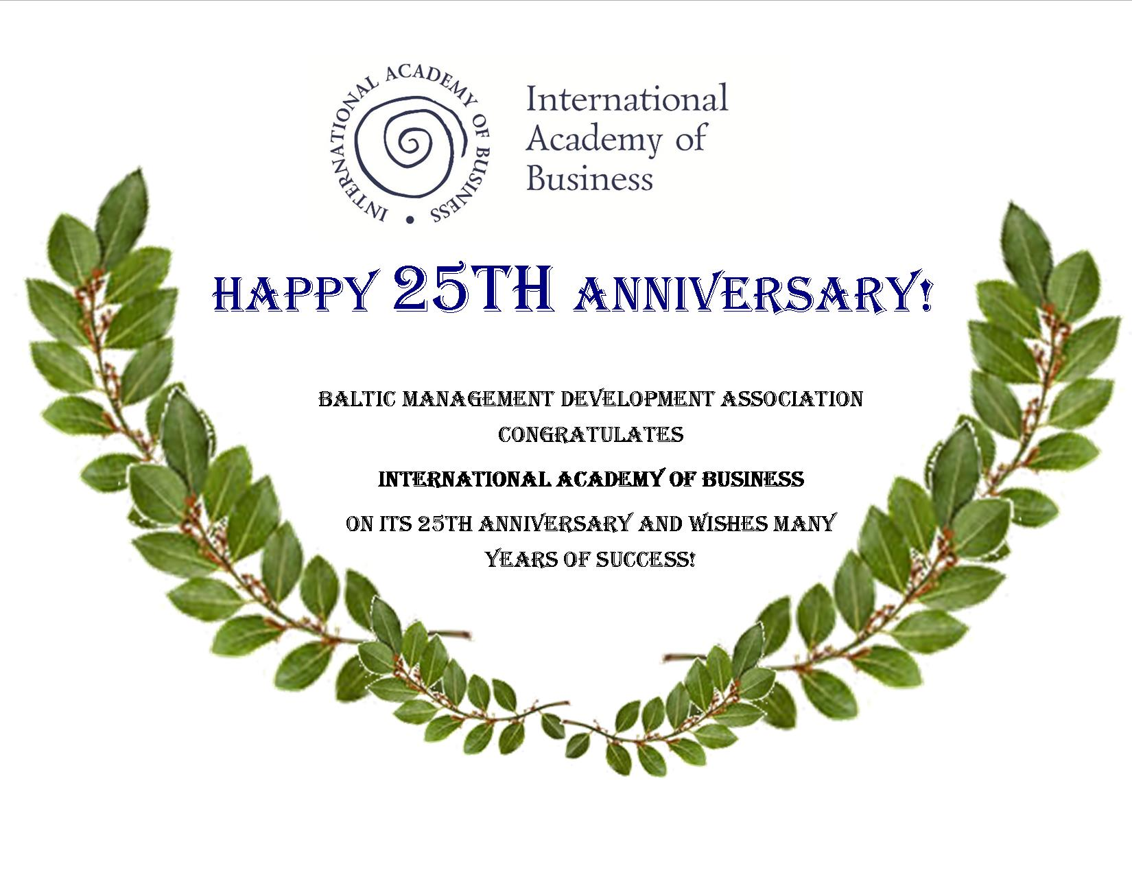 congratulations to international academy of business on its 25th